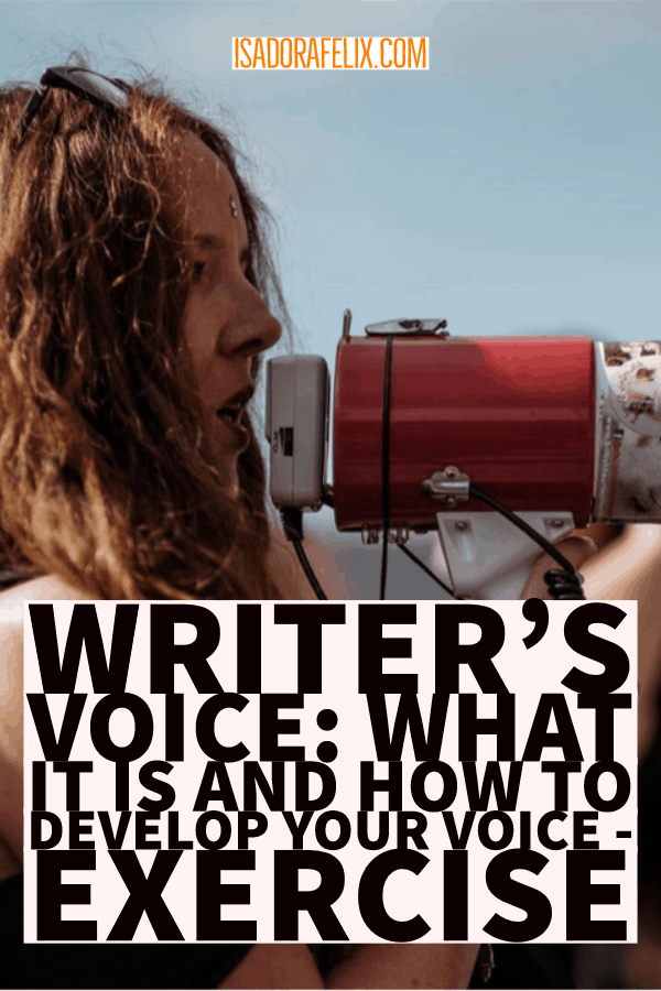 Writer's voice: What it is and HOW to Develop Your Voice – Exercise