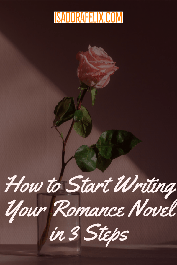 How to Start Writing a Romance Novel