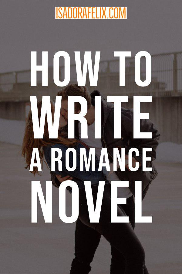 How to Write a Romance Novel: The Basics
